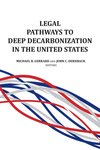 Legal Pathways to Deep Decarbonization in the United States