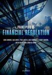 Principles of Financial Regulation by John Armour, Dan Awrey, Paul Davies, Luca Enriques, Jeffrey N. Gordon, Colin Mayer, and Jennifer Payne