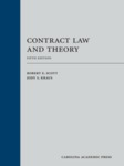 Contract Law and Theory by Robert E. Scott and Jody S. Kraus