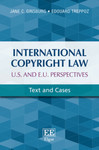 International Copyright Law: U.S. and E.U. Perspectives: Text and Cases