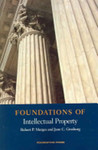 Foundations of Intellectual Property by Robert P. Merges and Jane C. Ginsburg