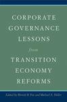 Corporate Governance Lessons from Transition Economy Reforms by Merritt B. Fox and Michael A. Heller