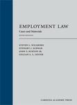 Employment Law: Cases and Materials by Steven L. Willborn, Stewart J. Schwab, John F. Burton Jr., and Gillian L. Lester