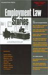 Employment Law Stories by Samuel Estreicher and Gillian L. Lester