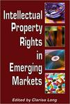 Intellectual Property Rights in Emerging Markets