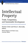 Intellectual Property: Trade, Competition, and Sustainable Development: The World Trade Forum, Vol. 3