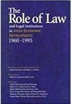 The Role of Law and Legal Institutions in Asian Economic Development, 1960-1995
