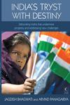 India's Tryst with Destiny by Jagdish Bhagwati and Arvind Panagariya