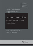 Basic Documents Supplement to International Law: Cases and Materials by Lori Fisler Damrosch and Sean D. Murphy