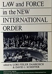 Law and Force in the New International Order