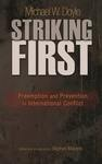 Striking First: Preemption and Prevention in International Conflict