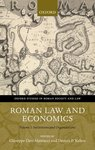 Roman Law and Economics, Vol. 1: Institutions and Organization by Giuseppe Dari-Mattiacci and Dennis P. Kehoe