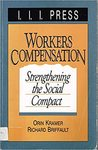 Workers Compensation: Strengthening the Social Compact by Orin Kramer and Richard Briffault