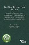 The New Preemption Reader: Legislation, Cases, and Commentary on State and Local Government Law