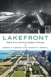 Lakefront: Public Trust and Private Rights in Chicago by Joseph D. Kearney and Thomas W. Merrill
