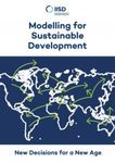 Modelling for Sustainable Development: New Decisions for a New Age